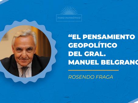 El pensamiento geopolítico del Gral. Manuel Belgrano