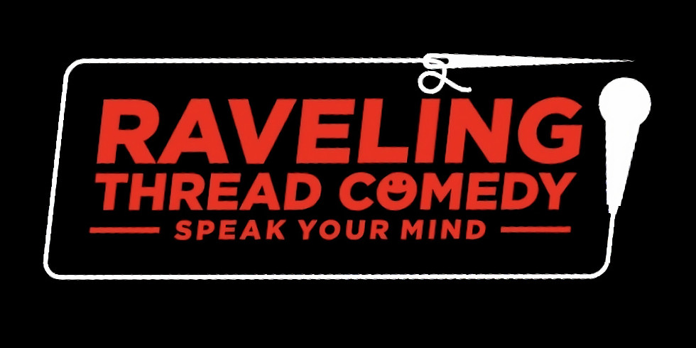 Raveling Thread Comedy celebrates 1-YEAR