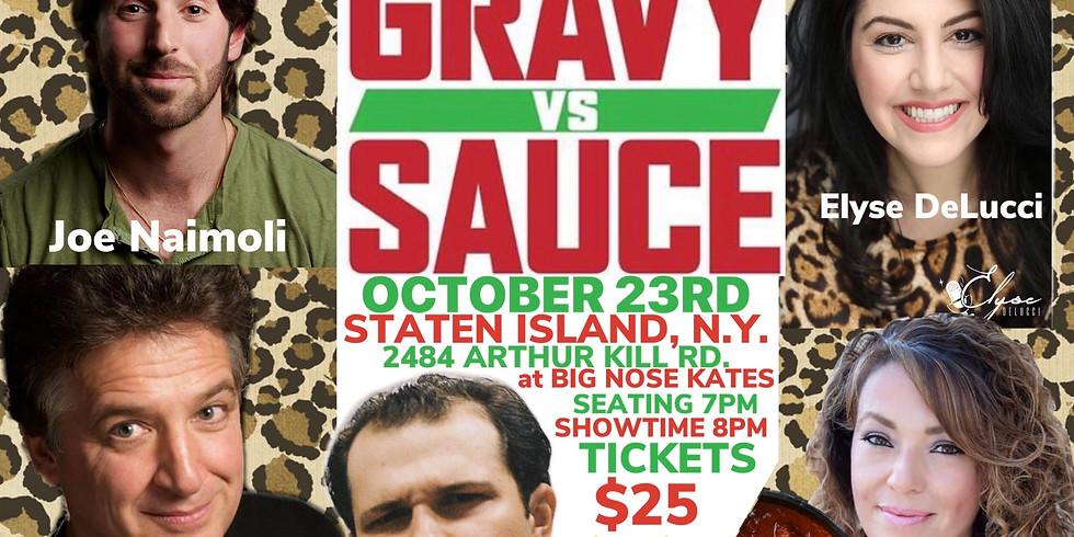 Gravy Vs Sauce @ BNK