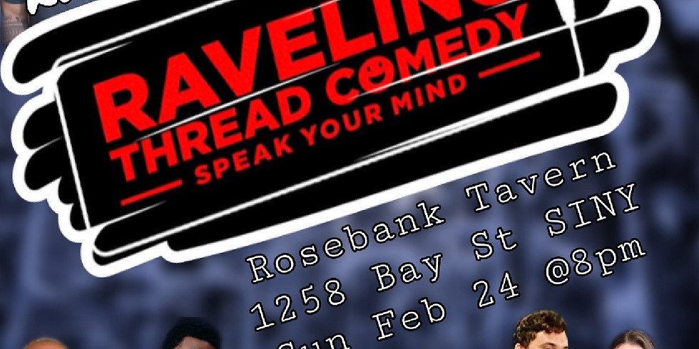 Raveling Thread Comedy