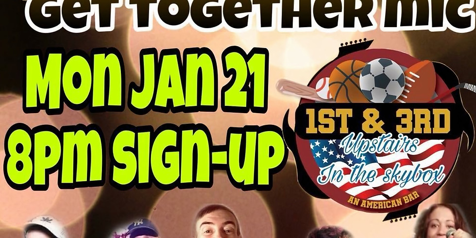 Hashtag Get Together Open Mic (1st and 3rd)