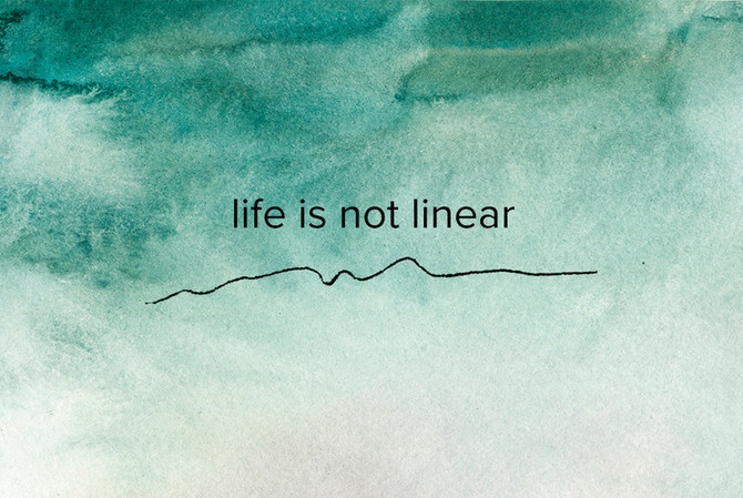 Life is not linear