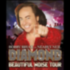 Bobby Bruce as Nearly Neil Diamond Beautiful Noise Tour Poster