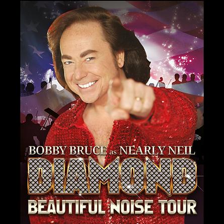 Bobby Bruce as Nearly Neil Diamond Beautiful Noise Tour Poster