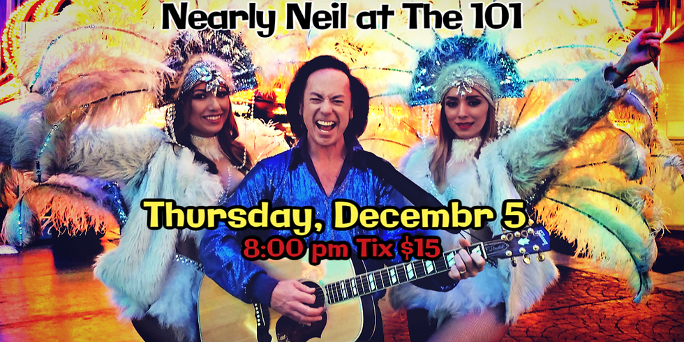 Nearly Neil Night at The 101