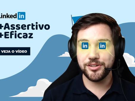 LinkedIn mais assertivo e eficaz