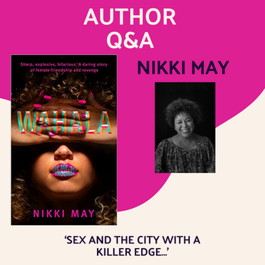 An interview with Nikki May, author of Wahala