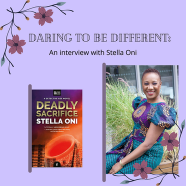 Daring to be Different: An Interview with Stella Oni