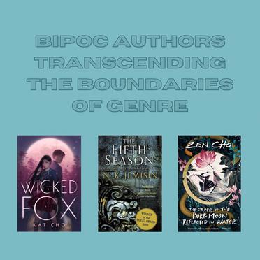 BIPOC Authors Transcending the Boundaries of Genre