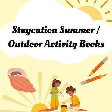 Staycation Summer: Outdoor Activity Books