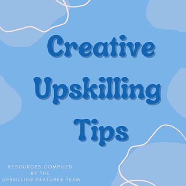 Creative Upskilling Tips