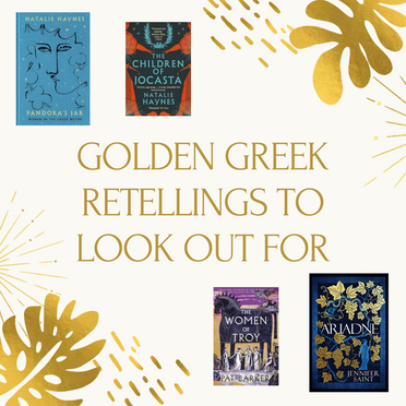 Golden Greek Retellings to Look out For