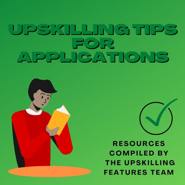 Upskilling Tips For Applications