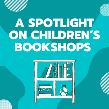 How Independent Children's Bookshops Have Thrived During COVID-19