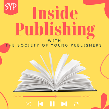 Inside Publishing: Rebranding of the SYP Podcast