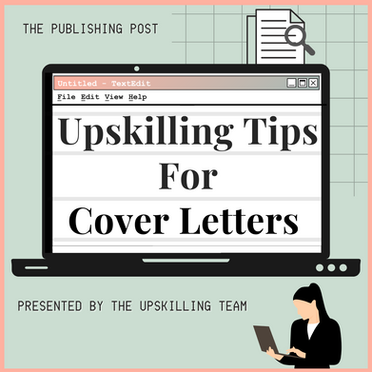 Upskilling Tips for Cover Letters