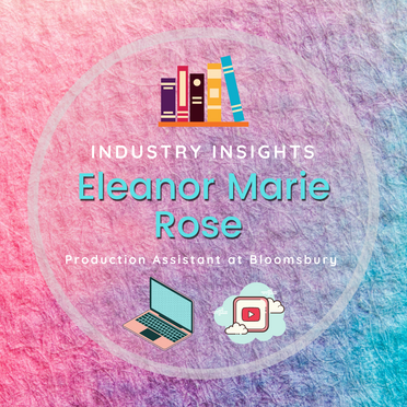 Industry Insights: Eleanor Marie Rose