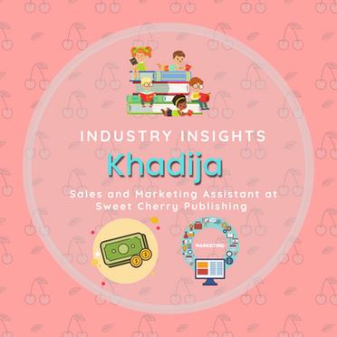 Industry Insights: Khadija Hassan