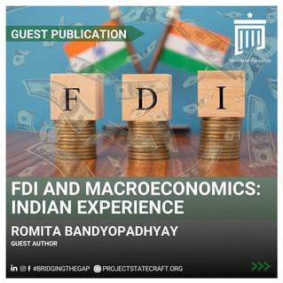 FDI and Macroeconomics: Indian Experience