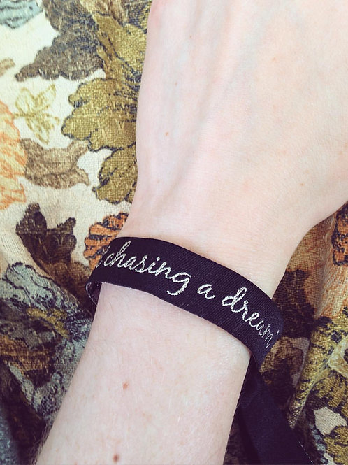 """Chasing a Dream"" Wristband"