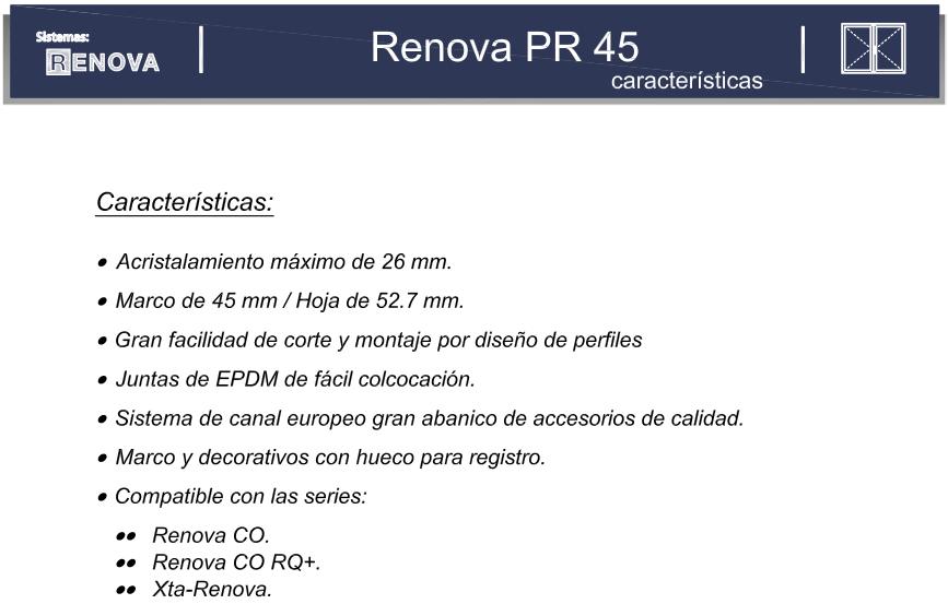 Características ventana renova PR 45
