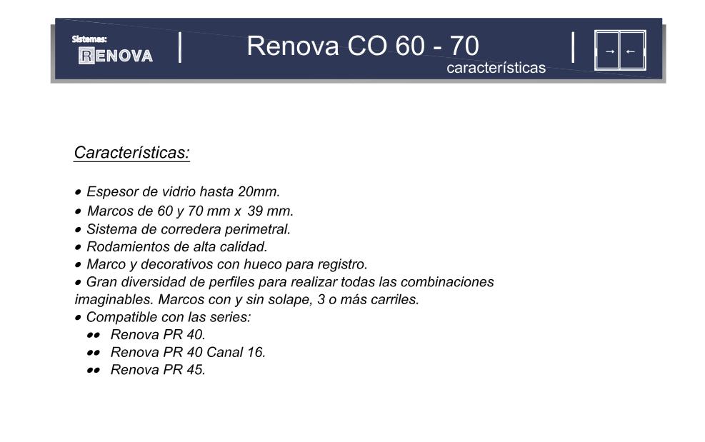 Características serie Renova 60-70