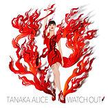 tanaka_alice_watchout_jk.jpg