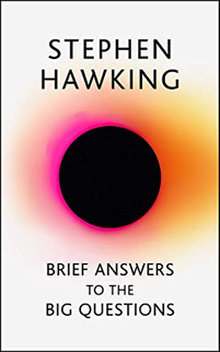 Brief Answers to the Big Questions - A great read