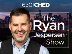 630 CHED   The Ryan Jespersen Show