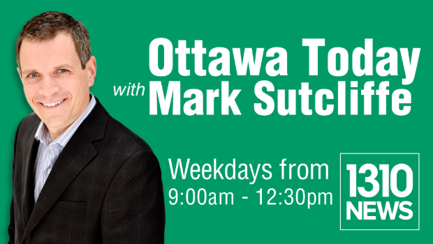 1310 News | Ottawa Today with Mark Sutcliffe