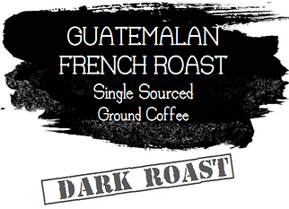 French Roast 100% Guatemalan Atitlan