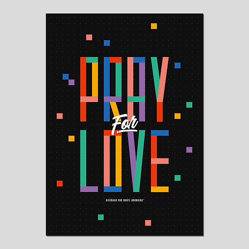 "PRINT ""PRAY FOR LOVE"""