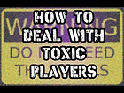 DEAL WITH TOXIC PLAYERS.webp