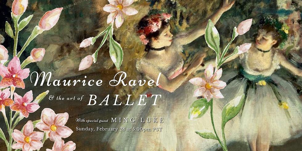 Maurice Ravel & the Art of Ballet
