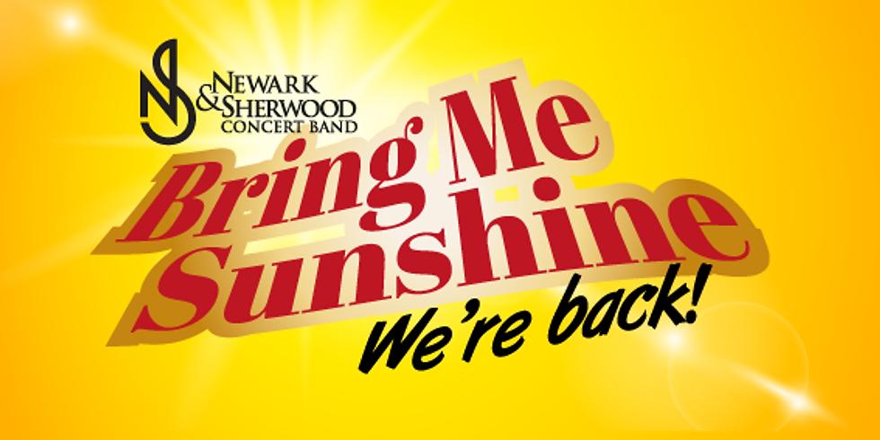 BRING ME SUNSHINE Newark & Sherwood Concert Band