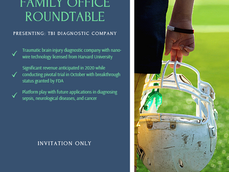 Family Office Roundtable Event for TBI Diagnostic Company