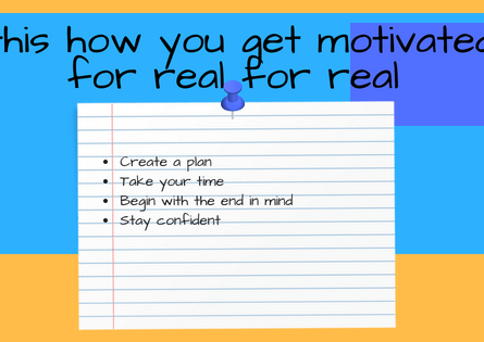 This Is How You Can Get Motivated In Real Life