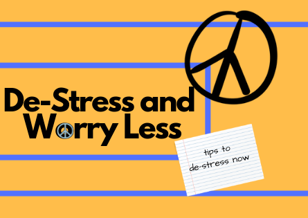 It's Time To De-Stress and Worry Less