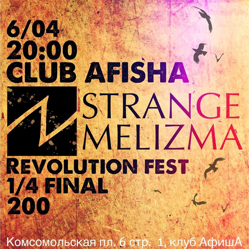 Revolution fest 1/4 Final