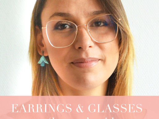 """Earrings & Glasses - The """"How to"""" guide"""