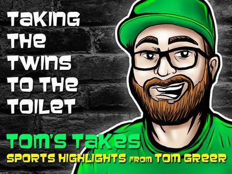 Tom's Takes: Taking the Twins to the Toilet