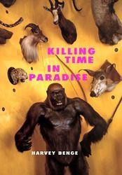 Killing Time in Paradise, 2005