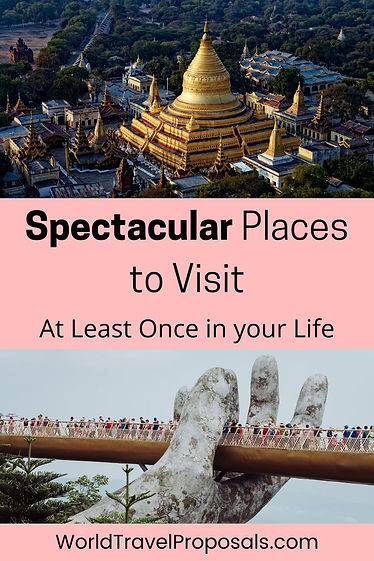 The best spectacular places in the world