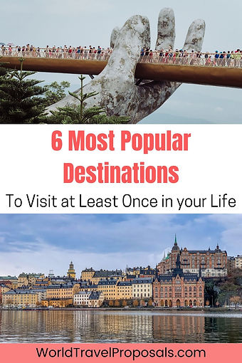 The top 6 famous destinations of the world