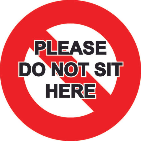 Do Not Sit 150mm x 150mm