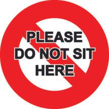Do Not Sit 150mm x 150mm