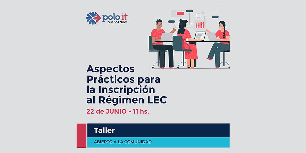 Taller de Aspectos Prácticos para la Inscripción al Régimen LEC