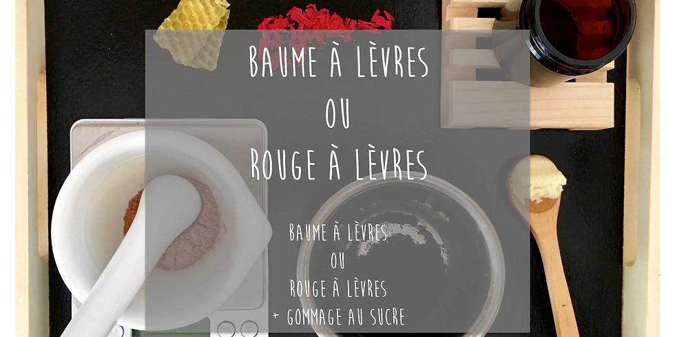 Atelier Baume à lèvres OU Rouge à lèvres + Gommage personnalisé