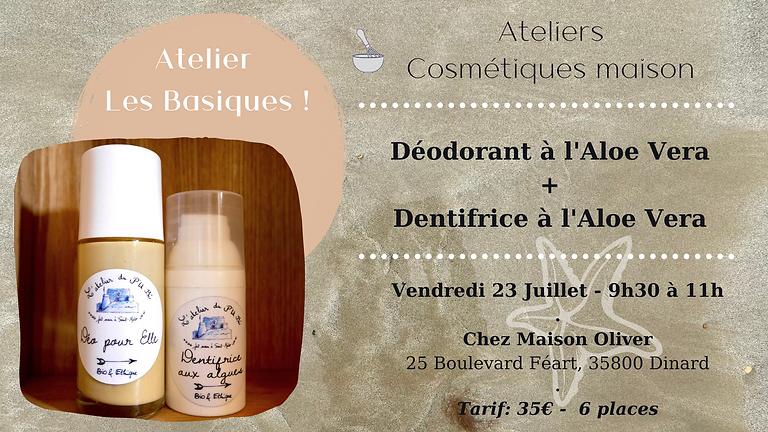 Atelier Les Basiques!: Déodorant + Dentifrice à L'aloe vera