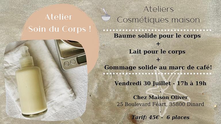 Atelier Soin du Corps! Baume solide, Lait pour le corps & Gommage solide au marc de café !